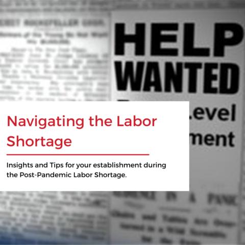 Navigating the Labor Shortage